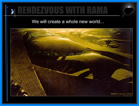 Rendezvous With Rama: We will create a whole new world ...